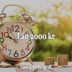 Lån 2000 kr